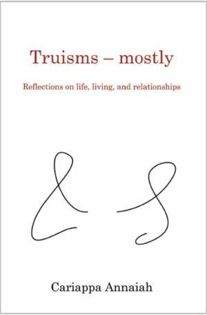 Truisms Vol 1 Cariappa Annaiah